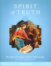 Spirit of Truth, K-8: The Blessed Trinity and the Holy Family, Kindergarten, Student Book, Parish Edition