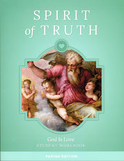 Spirit of Truth, K-8: God Is Love, Grade 1, Student Book, Parish Edition