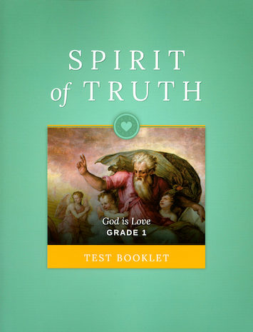 Spirit of Truth, K-8: Grade 1, Tests, School Edition