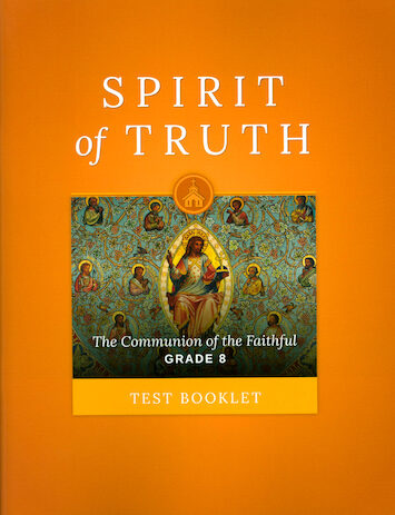 Spirit of Truth, K-8: Grade 8, Tests, School Edition
