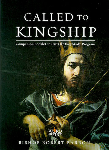 David the King: Called to Kingship