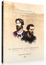 Catholicism: The Pivotal Players St. Augustine and St. Benedict: Study Guide