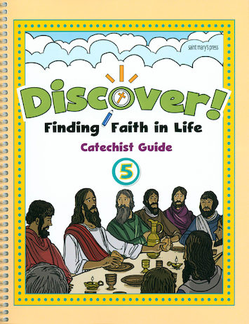 Discover! Finding Faith in Life, 1-5: Grade 5, Catechist Guide, Parish Edition