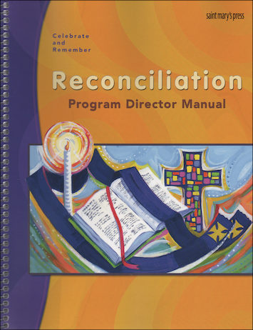 Celebrate and Remember: Reconciliation: Director Manual
