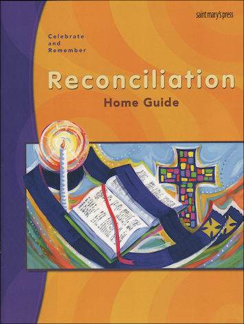 Celebrate and Remember: Reconciliation: Home Guide