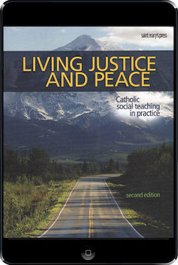 Living Justice and Peace, 2nd Ed., ebook (1 Year Access), Student Text