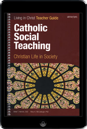 Living in Christ Series: Catholic Social Teaching, ebook (1 Year Access), Teacher Manual