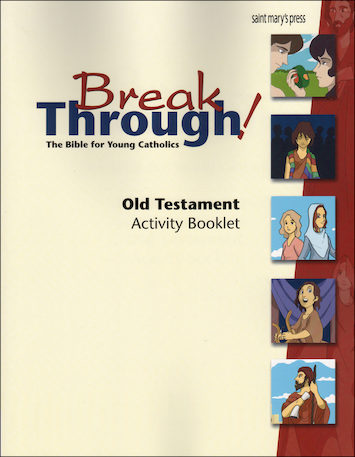 GNT, Breakthrough! The Bible for Young Catholics: Old Testament Activity Booklet for Breakthrough!, 2nd Edition