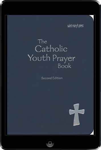 The Catholic Youth Prayer Book, 2nd Ed., ebook (1 Year Access)