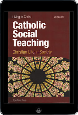 Catholic Social Teaching, ebook (1 Year Access), Student Text