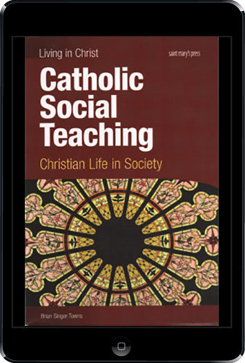 Living in Christ Series: Catholic Social Teaching, ebook (1 Year Access), Student Text