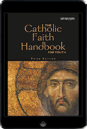Catholic Faith Handbook for Youth, Parish: The Catholic Faith Handbook for Youth, 3rd Ed., ebook (1 Year Access), Student Book