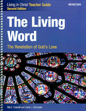 Living in Christ Series: The Living Word: The Revelation of God's Love, 2nd Edition, Teacher Manual
