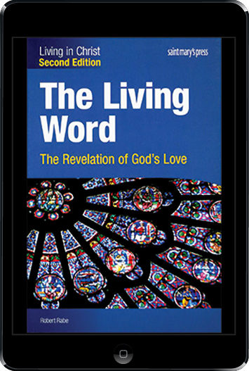 Living in Christ Series: The Living Word, 2nd. Ed. ebook (1 Year Access), Student Text
