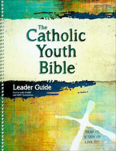 The Catholic Youth Bible, 4th Edition, Leader Guide