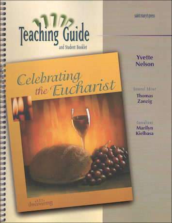 Discovering, Jr. High: Celebrating the Eucharist, Catechist Guide, Parish Edition