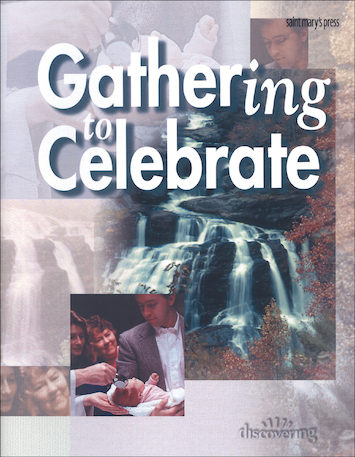 Discovering, Jr. High: Gathering to Celebrate, Student Book, Parish Edition