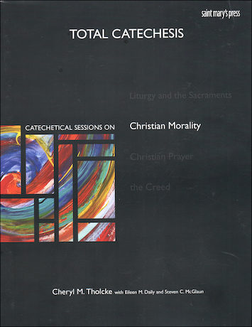 Total Catechesis: Catechetical Sessions on Christian Morality, Catechist Guide, Parish Edition