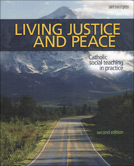 Living Justice and Peace, Student Text