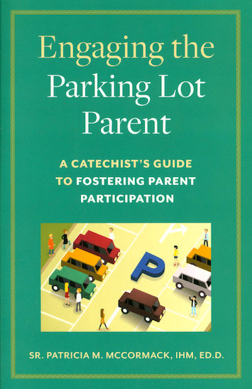 Engaging the Parking Lot Parent