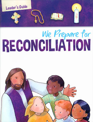 We Prepare for Reconciliation 2019 Teaching Guide