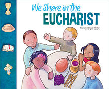 We Share in the Eucharist 2019 Student Book