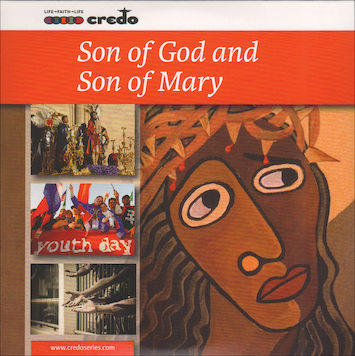 The Credo Series: Son of God and Son of Mary, Music CD