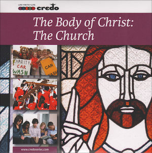 The Credo Series: The Body of Christ: The Church, Music CD