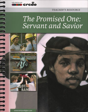 The Credo Series: The Promised One: Servant and Savior, Teacher Manual
