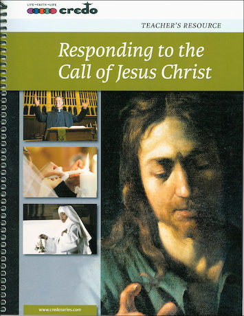The Credo Series: Responding to the Call of Jesus, Teacher Manual