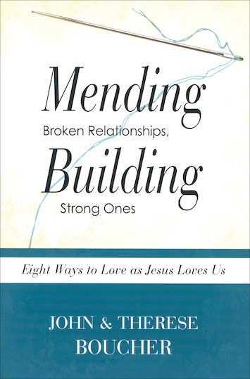 Mending Broken Relationships, Building Strong Ones