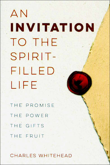 An Invitation to the Spirit-Filled Life